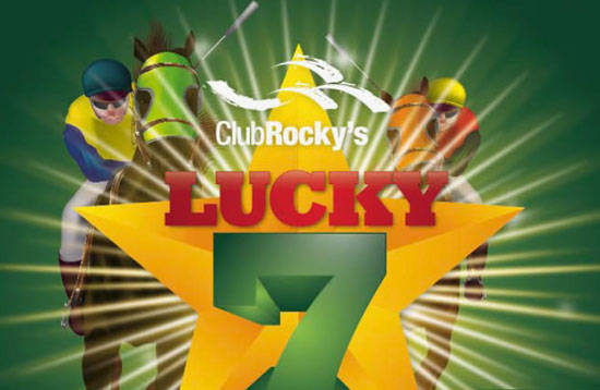 Lucky 7s promotion at Club Rocky's